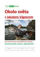 Okolo světa s Jakub Vágnerem - MALESICE 1